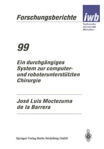 Ein Durchgängiges System Zur Computer- Und Roboterunterstützten Chirurgie:   1996 edition cover