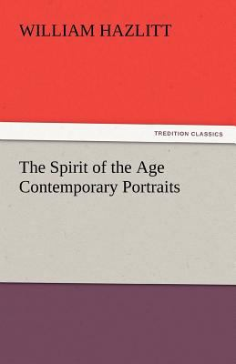 Spirit of the Age Contemporary Portraits  N/A 9783842447455 Front Cover