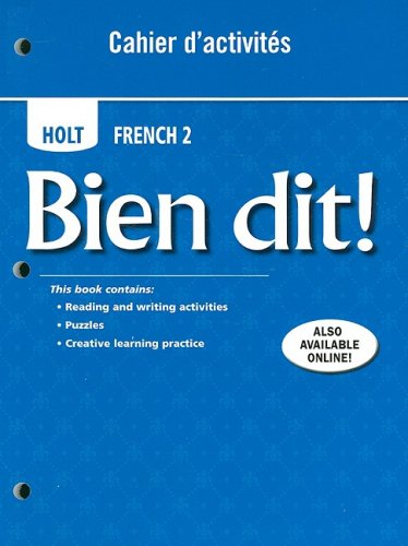 Holt Bien Dit! Cahier d'activities Student Edition Level 2 1st 2007 9780030882456 Front Cover