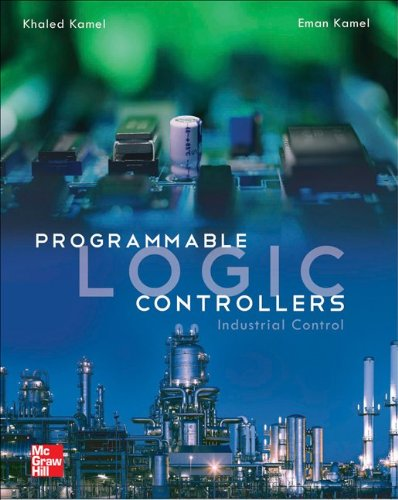 Programmable Logic Controllers: Industrial Control   2013 edition cover