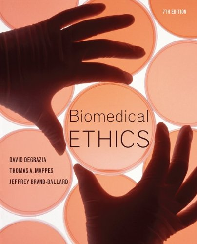 Biomedical Ethics  7th 2011 9780073407456 Front Cover