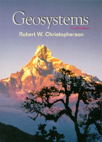Geosystems An Intoduction to Physical Geography 4th 2000 edition cover