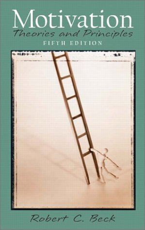 Motivation Theories and Principles 5th 2004 (Revised) edition cover