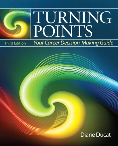 Turning Points Your Career Decision Making Guide 3rd 2012 (Revised) edition cover