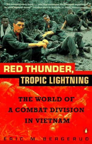 Red Thunder Tropic Lightning The World of a Combat Division in Vietnam N/A edition cover