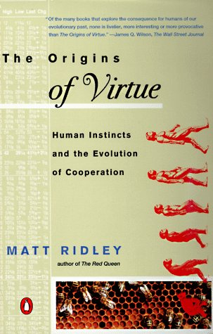 Origins of Virtue Human Instincts and the Evolution of Cooperation  1996 edition cover