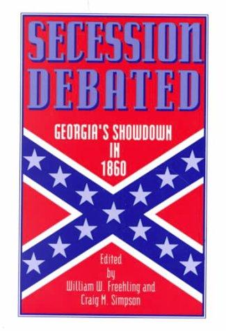 Secession Debated Georgia's Showdown in 1860  1992 edition cover
