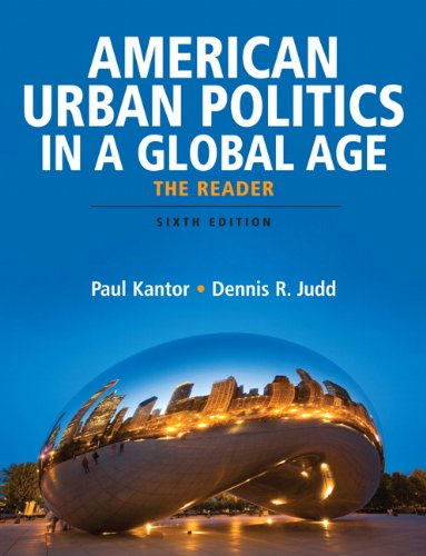 American Urban Politics in a Global Age The Reader 6th 2010 edition cover