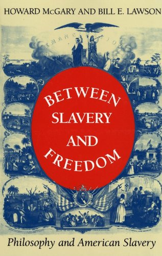 Between Slavery and Freedom Philosophy and American Slavery N/A 9780253207456 Front Cover