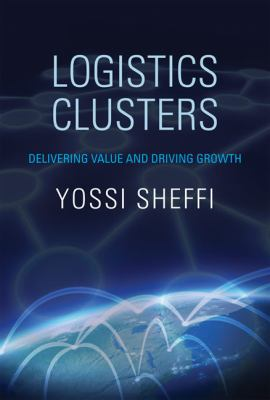 Logistics Clusters Delivering Value and Driving Growth  2012 edition cover