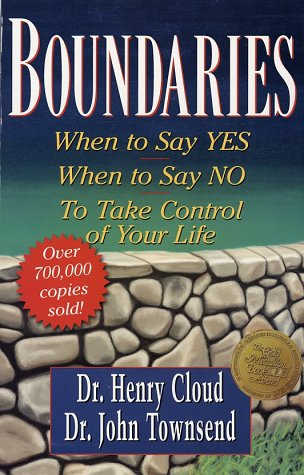 Boundaries When to Say Yes, How to Say No, to Take Control of Your Life  1992 (Revised) 9780310247456 Front Cover