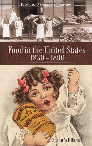 Food in the United States, 1820s-1890   2006 9780313332456 Front Cover