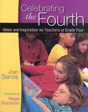 Celebrating the Fourth Ideas and Inspiration for Teachers of Grade Four  1999 edition cover