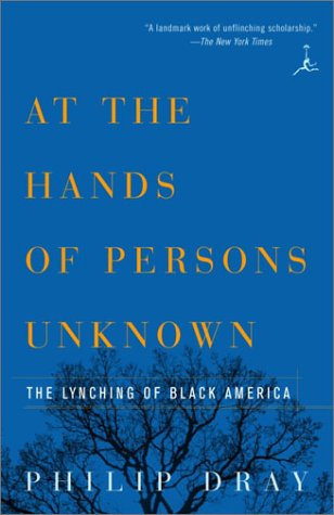At the Hands of Persons Unknown The Lynching of Black America  2003 edition cover