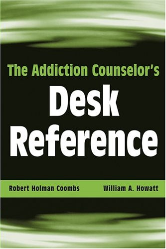 Addiction Counselor's Desk Reference   2005 edition cover