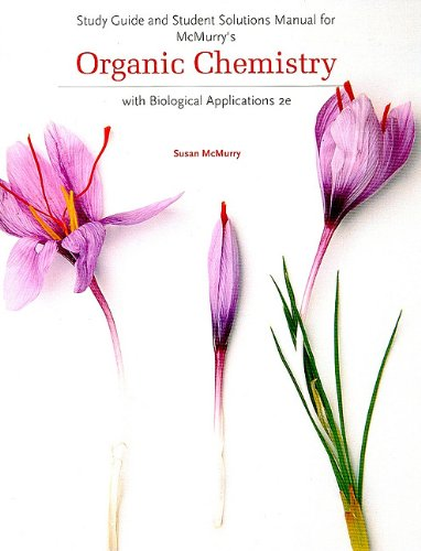Organic Chemistry With Biological Applications 2nd 2011 (Guide (Pupil's)) edition cover
