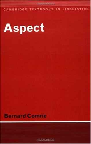Aspect An Introduction to the Study of Verbal Aspect and Related Problems  1976 edition cover