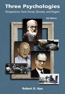 Three Psychologies Perspectives from Freud, Skinner, and Rogers 6th 2000 (Revised) edition cover
