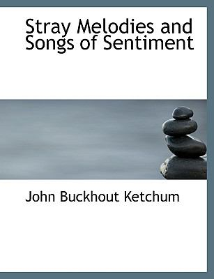 Stray Melodies and Songs of Sentiment:   2008 edition cover