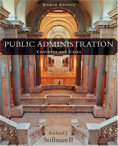 Public Administration Concepts and Cases 8th 2005 9780618310456 Front Cover