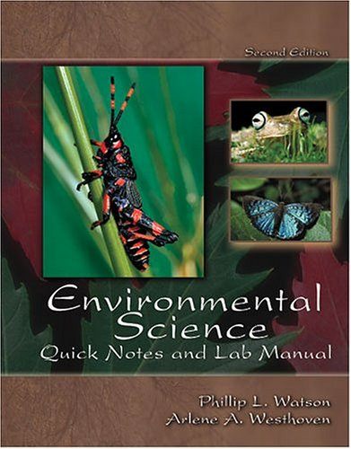 Environmental Science : Quick Notes and Lab Manual 2nd 2004 (Revised) 9780757514456 Front Cover