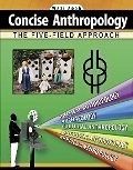Concise Anthropology The Five-Field Approach Revised 9780757572456 Front Cover