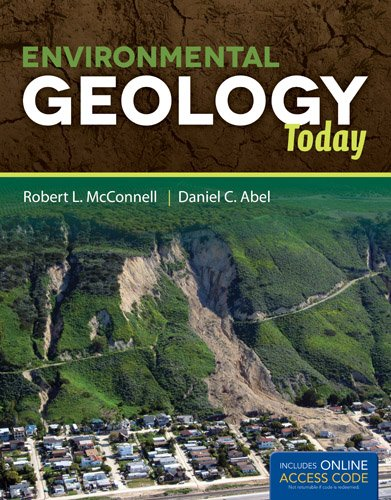 Environmental Geology Today   2013 (Revised) 9780763764456 Front Cover