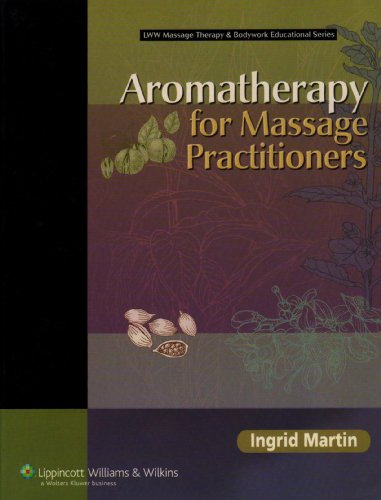 Aromatherapy for Massage Practitioners   2007 edition cover