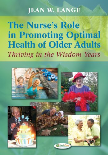 Nurse's Role in Promoting Optimal Health of Older Adults Thriving in the Wisdom Years  2012 edition cover