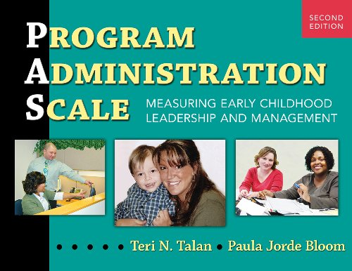 Program Administration Scale Measuring Early Childhood Leadership and Management 2nd 2011 edition cover