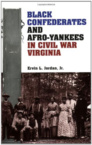 Black Confederates and Afro-Yankees in Civil War Virginia  N/A edition cover