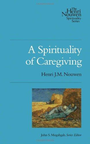 Spirituality of Caregiving   2011 edition cover