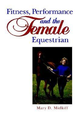 Fitness, Performance, and the Female Equestrian   1996 9780876059456 Front Cover