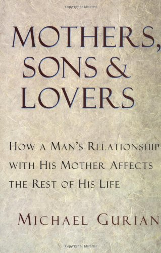 Mothers, Sons, and Lovers  N/A 9780877739456 Front Cover