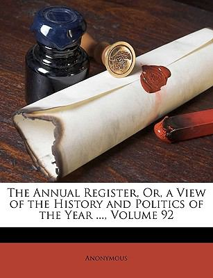 Annual Register, or, a View of the History and Politics of the Year N/A edition cover