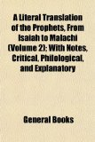 Literal Translation of the Prophets, from Isaiah to Malachi; with Notes, Critical, Philological, and Explanatory  N/A edition cover