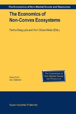 Economics of Non-Convex Ecosystems   2004 9781402019456 Front Cover
