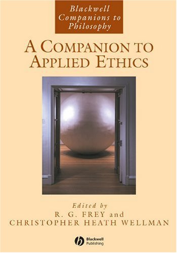 Companion to Applied Ethics   2005 edition cover