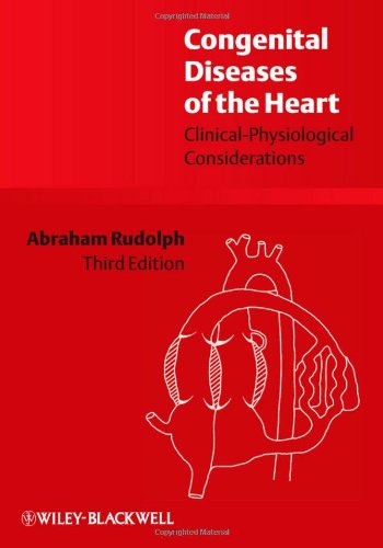 Congenital Diseases of the Heart Clinical-Physiological Considerations 3rd 2009 edition cover