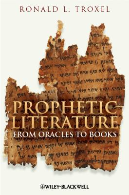 Prophetic Literature From Oracles to Books  2012 edition cover