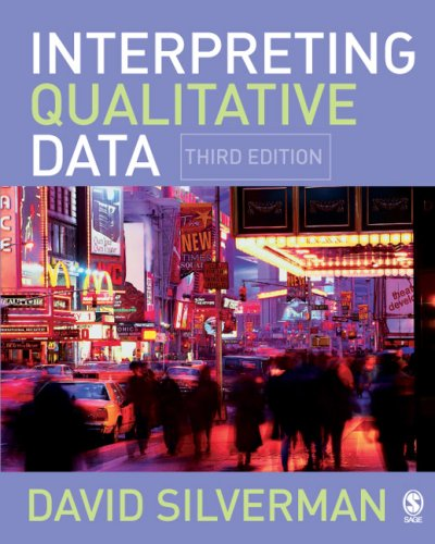 Interpreting Qualitative Data Methods for Analyzing Talk, Text and Interaction 3rd 2006 (Revised) 9781412922456 Front Cover