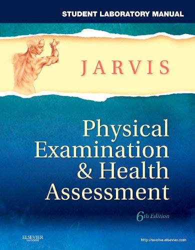 Student Laboratory Manual for Physical Examination and Health Assessment  6th 2011 9781437714456 Front Cover