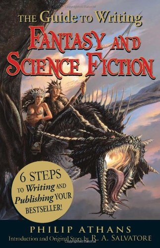 Guide to Writing Fantasy and Science Fiction 6 Steps to Writing and Publishing Your Bestseller!  2010 edition cover