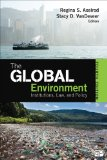 Global Environment Institutions, Law, and Policy 4th 2015 (Revised) edition cover