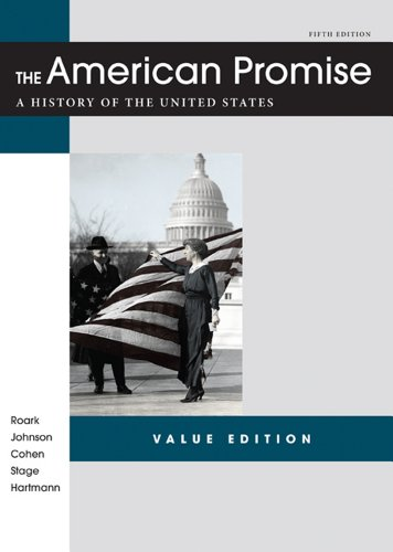 American Promise Value Edition, Combined Version A History of the United States 5th 2012 edition cover