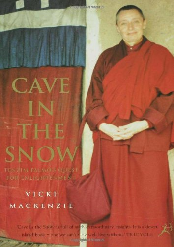 Cave in the Snow Tenzin Palmo's Quest for Enlightenment  1999 edition cover