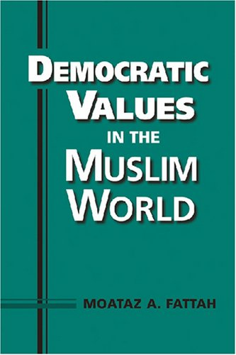 Democratic Values in the Muslim World   2006 edition cover
