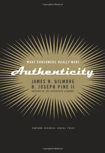 Authenticity What Consumers Really Want  2007 edition cover