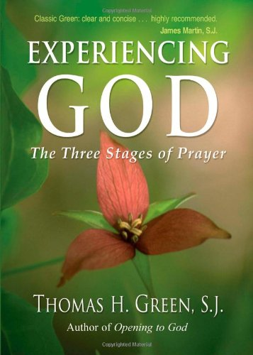 Experiencing God The Three Stages of Prayer  2010 edition cover