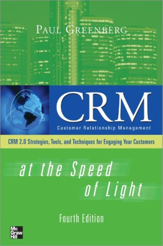CRM at the Speed of Light Social CRM Strategies,Tools, and Techniques for Engaging Your Customers 4th 2010 edition cover